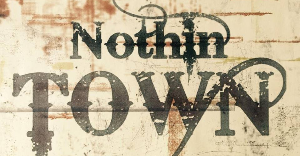 Band: Nothing Town