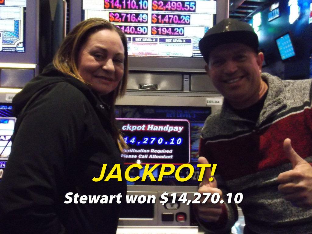 JACKPOT! Stewart won $14,270.10