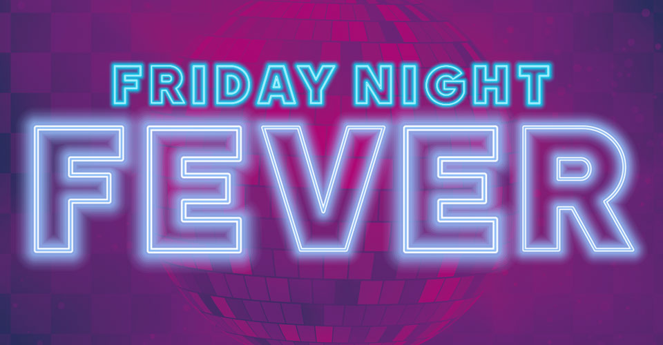 Gaming Promotion: Friday Night Fever